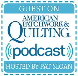 Out of the Blue by Sondra Davison on American Patchwork & Quilting Podcast Hosted by Pat Sloan